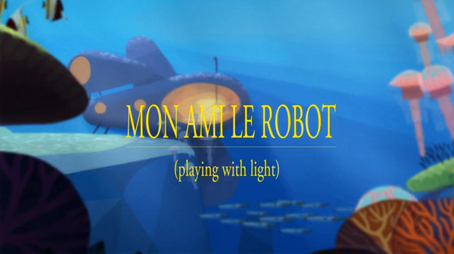 Mon Ami Le Robot (Playing With Light)