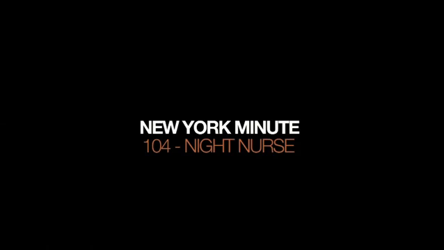 New York Minute 104 – Night Nurse